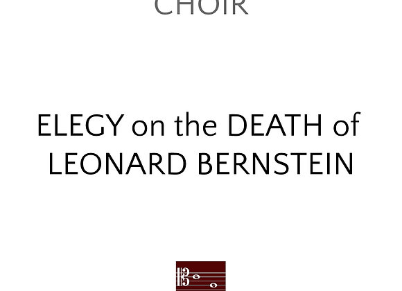 Elegy on the Death of Leonard Bernstein