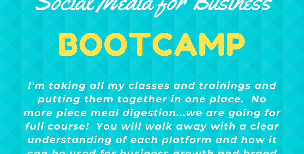 Social Media for Business Bootcamp