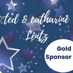 Gold Sponsor - Catharine & Ted Lentz