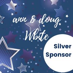 Silver Sponsor - Ann & Doug White