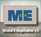 Mission Evangelisation e.V. - Der gemeinützige Verein