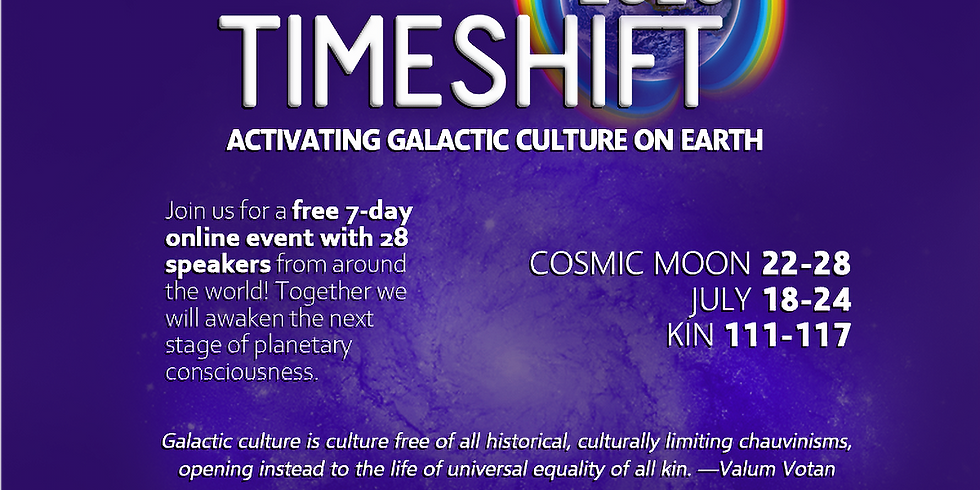 TimeShift 2020: Activating Galactic Culture on Earth