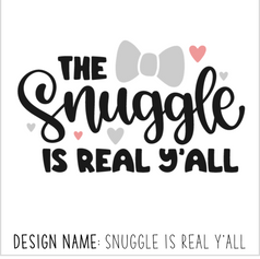 Snuggle is Real Y'all.png