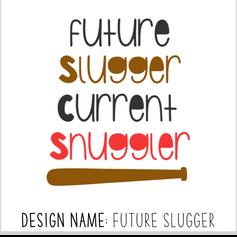 Future Slugger.png