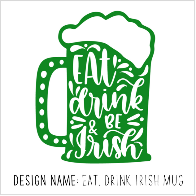 Eat Drink Irish Mug.png