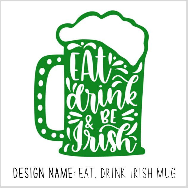 Eat Drink Irish Mug.png