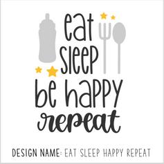 Eat Sleep Happy Repeat.png