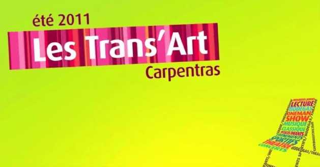 Trans'Art Carpentras 2011