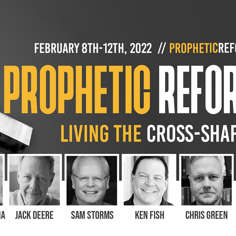 Prophetic Reformation: Living the Cross-Shaped Life