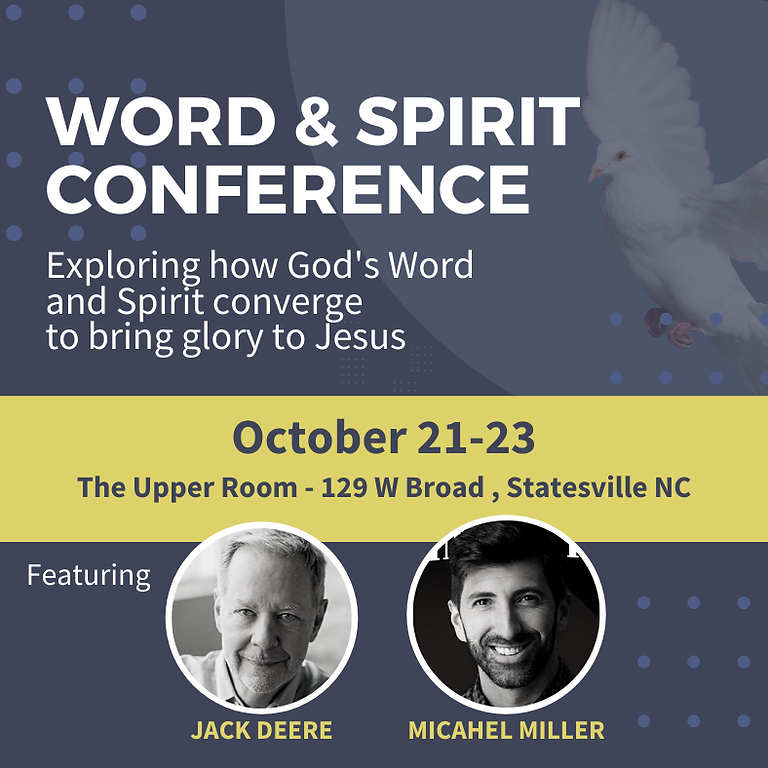Word & Spirit Conference in North Carolina