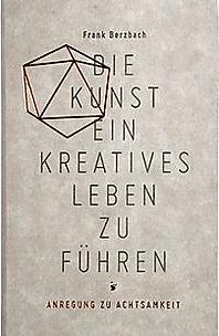 Die_Kunst_ein_kreatives_Leben_zu_fuehren