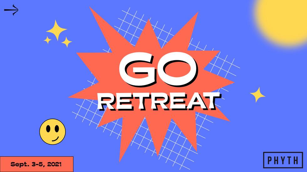 GO RETREAT