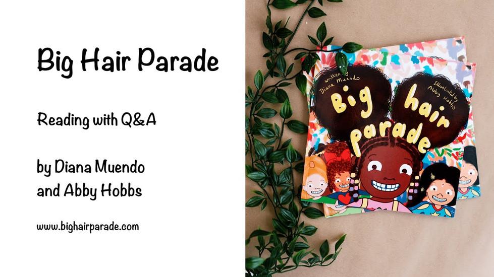 Big Hair Parade Reading and Q&A