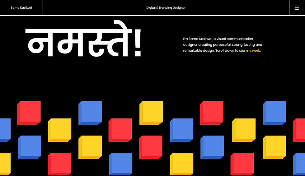 Website thumbnail for Sama Kasliwal site. There is a black background with white text. At the top is a horizontal menu bar on the right, the name on the left and in the middle more text. There is a white logo on the left and beneath that yellow, red and blue 3d blocks. on the right there is a white text.