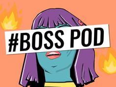 BOSS POD EP09 x Q&A WITH SHE NOVA
