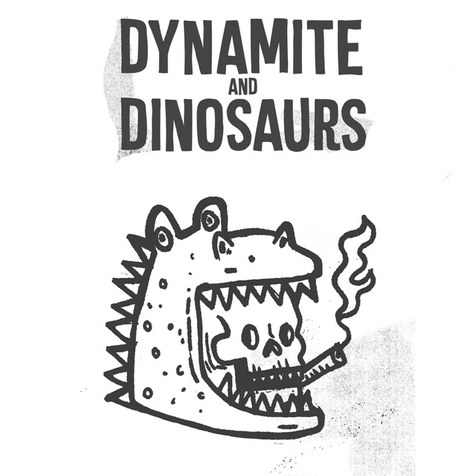 Dynamite and Dinosaurs