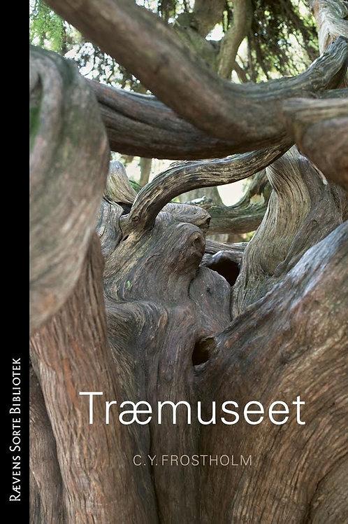 Træmuseet, Christian Yde Frostholm