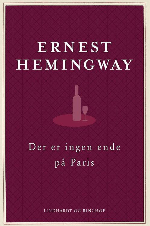 Der er ingen ende på Paris, Ernest Hemingway