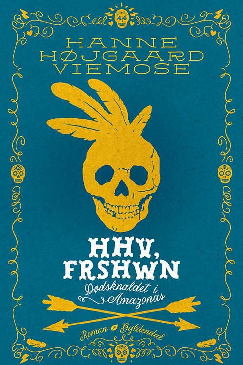 HHV, Frshwn - Dødsknaldet i Amazonas, Hanne Højgaard Viemose
