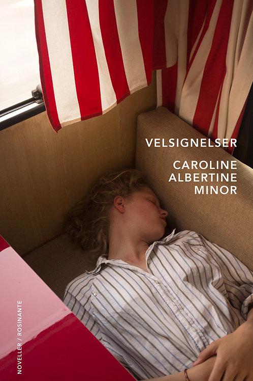 Velsignelser , Caroline Albertine Minor