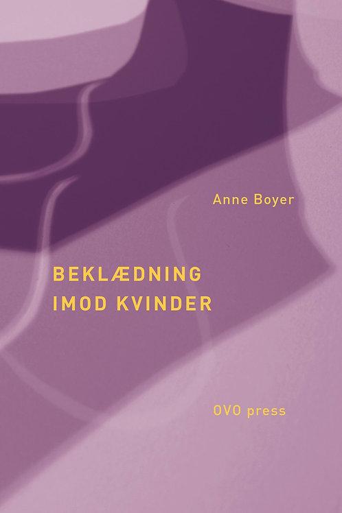 Beklædning imod kvinder, Anne Boyer