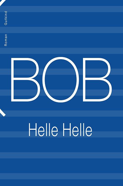 BOB, Helle Helle