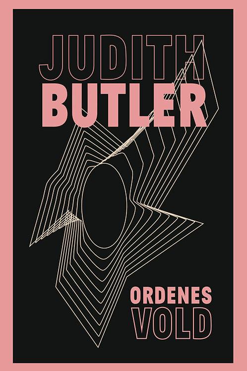 Ordenes vold, Judith Butler