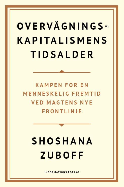 Overvågningskapitalismens tidsalder, Shoshana Xuboff