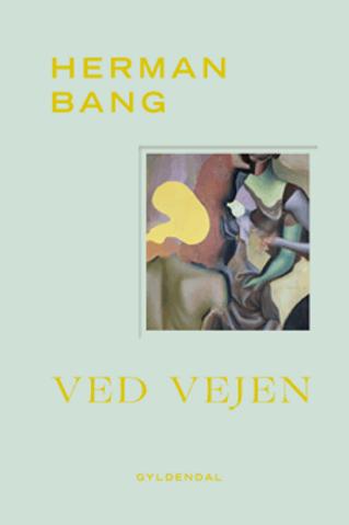 Ved vejen, Herman Bang