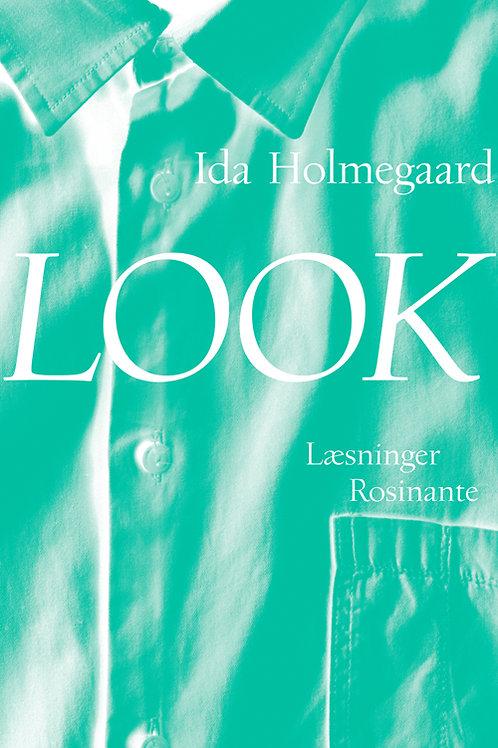 Look, Ida Holmegaard