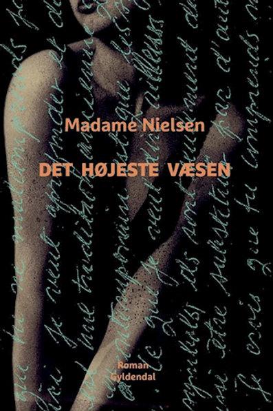 Det højeste væsen, Madame Nielsen