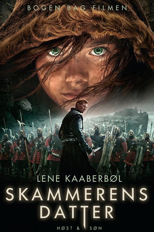 Skammerens datter, Lene Kaaberbøl