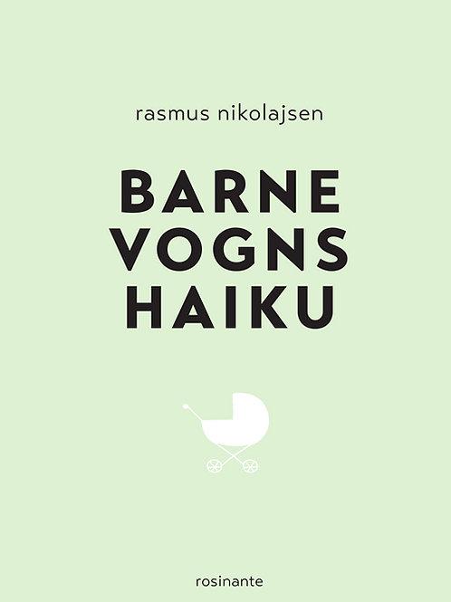 Barnevognshaiku, Rasmus Nikolajsen