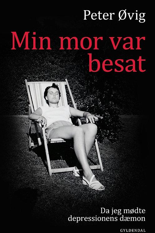 Min mor var besat, Peter Øvig