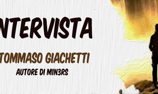 """Intervista a Tommaso Giachetti, autore di """"M1N3rS"""""""