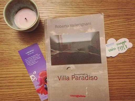 Bentornati a Villa Paradiso, di Roberto Vallerignani - Analisi e Recensione