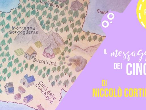 Il messaggero dei Cinque, di Niccolò Cortini - Recensione