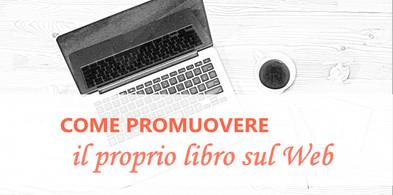 Come promuovere il proprio libro sul Web