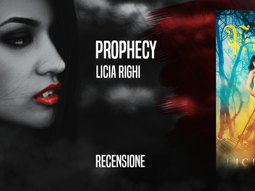 """Prophecy"" di Licia Righi - Recensione e intervista"