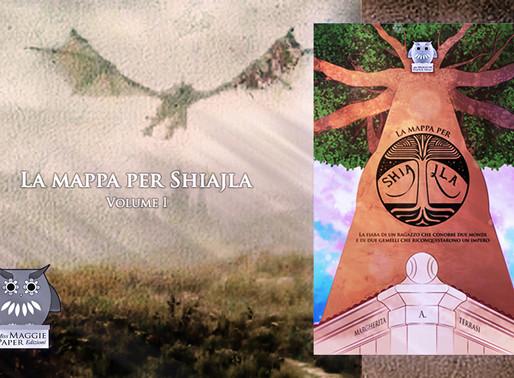 """Aggiornamenti su """"La mappa per Shiajla"""" e la nuova raccolta"""