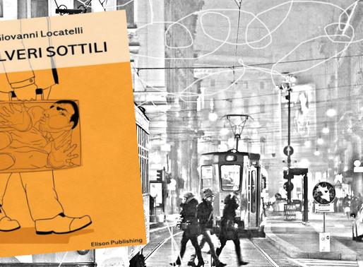 """""""Polveri sottili"""", di Giovanni Locatelli - Recensione"""