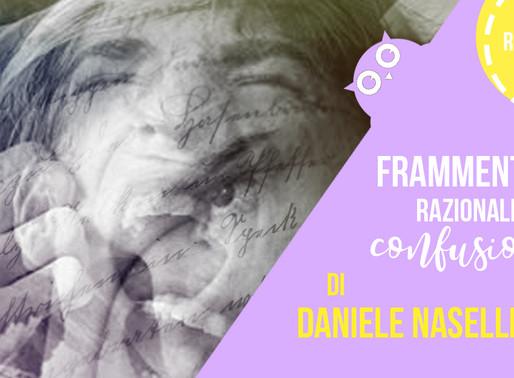 """Frammenti di razionale confusione"" di Daniele Naselli - Recensione"