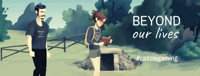 Beyond our lives - #casualgaming