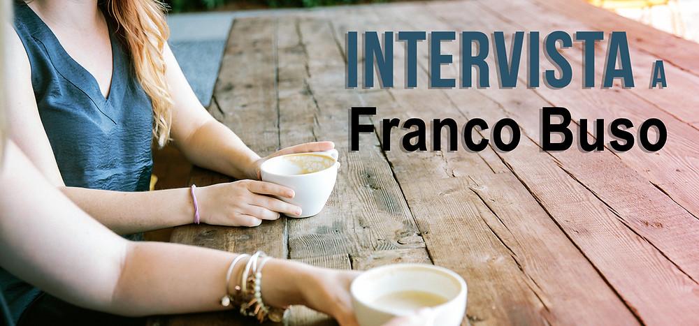 Intervista Franco Buso