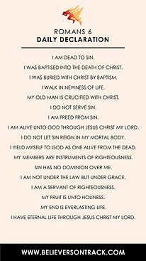 ROMANS 6 DAILY DECLARATION (Believers on Track)