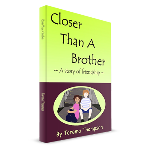 Closer Than A Brother: A story of friendship