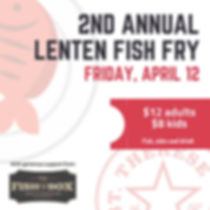 Post 2nd Annual  Lenten Fish fry.png