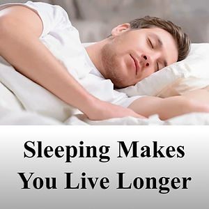 Sleeping Makes You Live Longer2.jpg