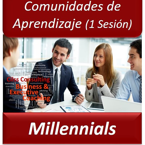 Comunidades de Aprendizaje para Millennials- Sesión 1 Hora