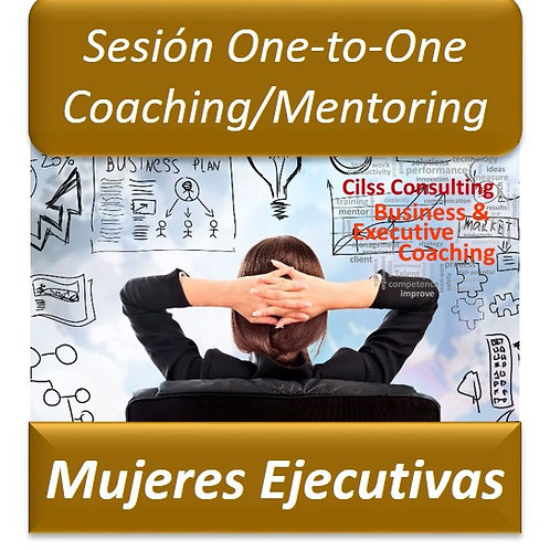 Coaching/Mentoring Mujeres Ejecutivas - One to One (Sesión de 1Hora)